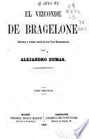 El Vizconde de Bragelone: ( 378 p., [3] h. de lám.)