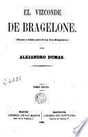 El Vizconde de Bragelone, 6