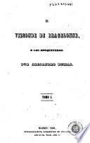 El Vizconde de Bragelonne, ó, Los mosqueteros