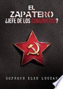 El Zapatero! ¿Jefe de los comunistas?