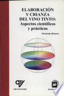 Elaboración y crianza del vino tinto