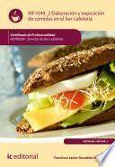 Elaboración y exposicion de comidas en el bar-cafetería. HOTR0508