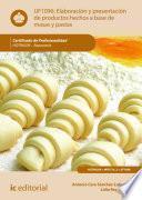 Elaboración y presentación de productos hechos a base de masas y pastas. HOTR0509