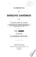Elementos de derecho canónico: El derecho privado