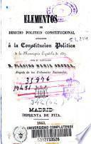 Elementos de derecho político constitucional aplicados a la constitución política de 1837