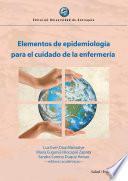Elementos de epidemiología para el cuidado de la enfermería