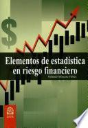 Elementos de estadística en riesgo financiero