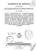Elementos de farmacia fundados en los principios de la chímica moderna