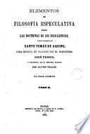 Elementos de filosofía especulativa segun las doctrinas de los escolásticos y singularmente de Santo Tomás de Aquino, 2