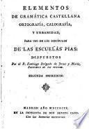 Elementos de gramática castellana ortografía, calografía, y urbanidad,