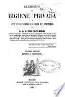Elementos de higiene privada ó Arte de conservar la salud del individuo