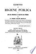 Elementos de higiene publica ó arte de conservar la salud de los pueblos