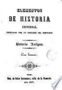 Elementos de historia universal ordenados por un profesor del seminario