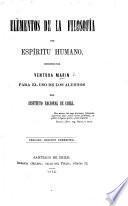 Elementos de la Filosofía del Espíritu humano ... Tercera edicion correjida