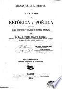Elementos de literatura, ó, Tratado de retórica y poética para uso de los institutos y colegios de segunda enseñanza
