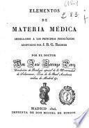 Elementos de materia médica : arreglados a los principios fisiologicos adoptados por J.B.G. Barbier