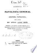Elementos de Patología general y de Anatomía patológica