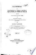 Elementos de química organica aplicada a la farmacia, medicina i artes por Anjel Vazquez, profesor de química ..