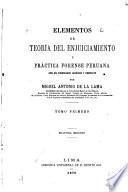 Elementos de teoria del enjuiciamiento y práctica forense Peruana