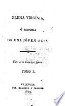 Elena Virgínia; ó, Historia de una jóven rusa