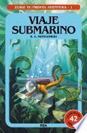 Elige tu propia aventura 1. Viaje submarino