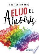 Elijo el Arcoiris