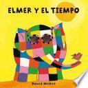 Elmer y el tiempo (Pequeñas manitas)