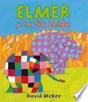 Elmer y la tía Zelda (Elmer. Álbum ilustrado)