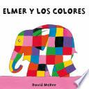 Elmer y los colores (Elmer. Todo cartón)