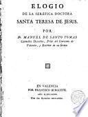 Elogio de la Seráfica Doctora Sta. Teresa de Jesús por Dr. Manuel de Sto. Tomás