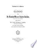 Elogio del dr. Ramón Meza y Suárez Inclán, individuo de número