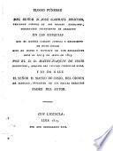 Elogio funebre del señor D. José Gabriel Moscoso ... en las exequias que el ilustre cabildo justicia y regimiento de dicha ciudad hizo en honor y sufragio de tan benemérito gefe el dia 9 de mayo de 1815