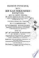 Elogio funebre que en las solemnes exequias, que la Orden Tercera de Santo Domingo de esta ciudad celebrò en la Iglesia de Predicadores el dia 21 de mayo del año 1783. ... Dixo el Dr. Dn. Joseph Faustino de Alcedo y Llano. ...