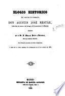 Elogio histórico del doctor en farmacia don Agustín José Mestre