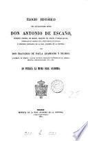 Elogio histórico del ... don Antonio de Escaño
