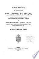 Elogio histórico del excelentísimo Señor Don Antonio de Escaño