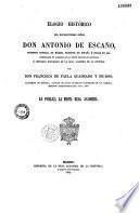 Elogio historico del excelentissimo señor Don Antonio de Escaño