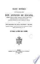 Elogio histórico del Excmo. Sr. D. Antonio de Escaño