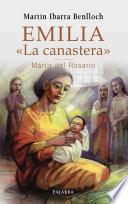 Emilia «La canastera», Mártir del Rosario