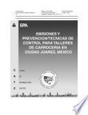 Emisiones y prevención/técnicas de control para talleres de carrocería en Ciudad Juárez, México