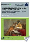 Emociones y conocimiento social en los grupos humanos.