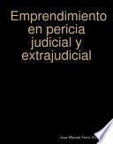 Emprendimiento en pericia judicial y extrajudicial