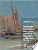 Empresarios del Caribe Colombiano: Historia económica y empresarial del Magdalena Grande y del Bajo Magdalena, 1870-1930