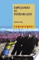 Empujando al patriarcado