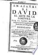 En azanas de David, el arte de la fortuna
