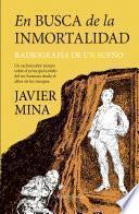 En busca de la inmortalidad
