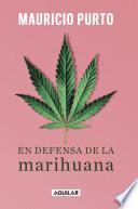En defensa de la marihuana