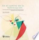 En el camino de la feminización