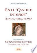 En el Castillo interior de Santa Teresa de Avila