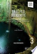 En el filo del cenote